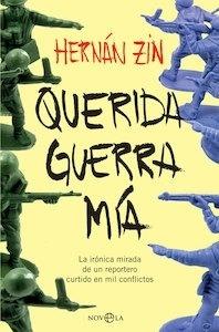Libro: Querida guerra mía - Zin, Hernán