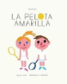 Libro: La pelota amarilla - Fehr, Daniel