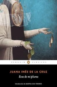 Libro: Ecos de mi pluma - De La Cruz, Sor Juana Ines