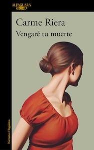 Libro: Vengaré tu muerte - Riera I Guilera, Carme