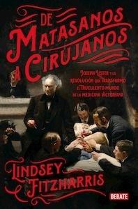 Libro: De matasanos a cirujanos - Fitzharris, Lindsey