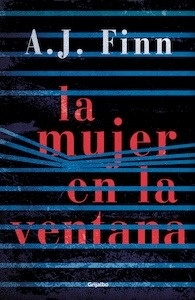 Libro: La mujer en la ventana - Finn, A. J.
