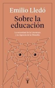 Libro: Sobre la educación - Lledo, Emilio