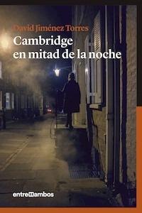 Libro: Cambridge en mitad de la noche - Jiménez Torres, David