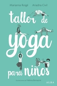 Libro: Taller de yoga para niños - Roigé, Marianna
