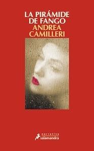 Libro: La pirámide de fango - Camilleri, Andrea