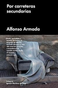 Libro: Por carreteras secundarias - Armada, Alfonso: