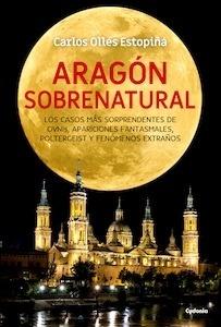Libro: Aragón sobrenatural - Ollés Estopiñá, Carlos