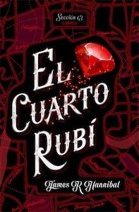 Libro: El cuarto rubí - Hannibal, James R