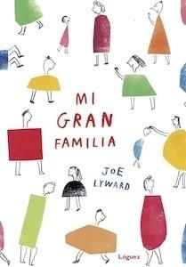 Libro: Mi gran familia - Lyward, Joe