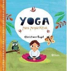 Libro: Yoga para pequeñitos - Engel, Christiane