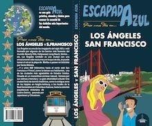 Libro: LOS ÁNGELES / SAN FRANCISCO  Escapada Azul  -2018- - Monreal, Manuel