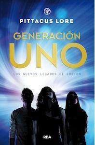 Libro: Generación uno. Los nuevos legados de Lorien - Lore, Pittacus