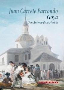 Libro: Goya 'San Antonio de la Florida' - Carrete Parrondo, Juan
