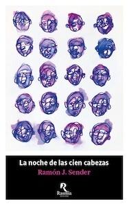 Libro: La noche de las cien cabezas - Sender, Ramon J.