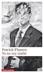 Libro: Yo no soy nadie - Flanery, Patrick