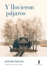 Libro: Y llovieron pájaros - Saucier, Jocelyne