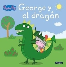 Libro: George y el dragón (Peppa Pig) - ., .