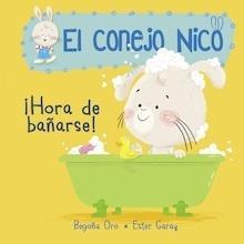 Libro: Hora de bañarse! '(El conejo Nico 2)' - Oro Pradera, Begoña