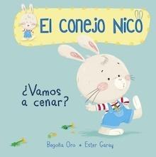 Libro: Vamos a cenar? '(El conejo Nico 1)' - Oro Pradera, Begoña