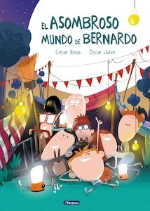 Libro: El asombroso mundo de Bernardo - Bona García, César