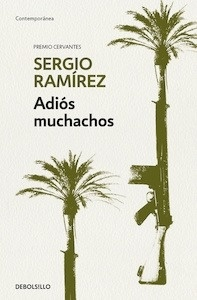 Libro: Adiós muchachos - Ramirez, Sergio