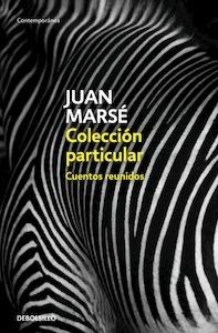 Libro: Colección particular  /  Cuentos reunidos - Marse, Juan