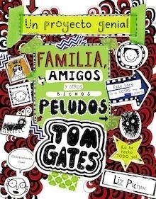 Libro: Tom Gates: Familia, amigos y otros bichos peludos - Liz Pichon