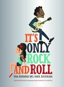 Libro: It's Only Rock and Roll - Monteagudo Duro, Susana