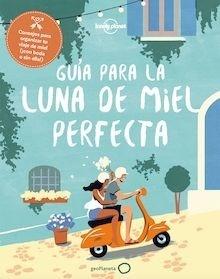 Libro: Guía para la luna de miel perfecta - Baxter, Sarah