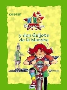 Libro: Kika Superbruja y don Quijote de la Mancha (edición especial 20 aniversario) - Knister
