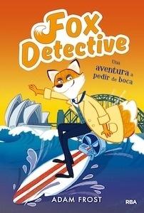 Libro: Fox detective 4. Una aventura a pedir de boca - Frost , Adam