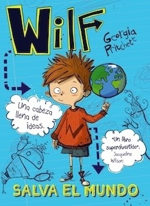 Wilf salva el mundo. Libro 1 - Pritchett, Georgia