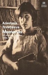 Libro: Memorias. Mi vida con Marina, 1896-1991. - Tsvietáieva, Anastasía
