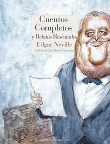 Libro: Cuentos completos y relatos rescatados - Neville, Edgar