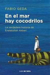 En el mar hay cocodrilos - Geda, Fabio