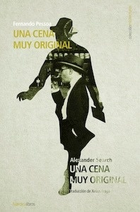 Libro: UNA CENA MUY ORIGINAL - Pessoa, Fernando