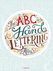 Libro: THE ABCs OF HAND LETTERING - Abbey Sy