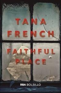 Libro: Faithful place (bolsillo) - French, Tana