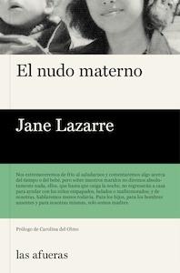 El nudo materno - Lazarre, Jane