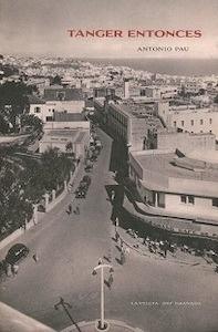 Libro: Tanger entonces - Pau, Antonio