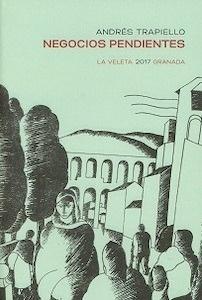 Libro: Negocios pendientes - Trapiello, Andres