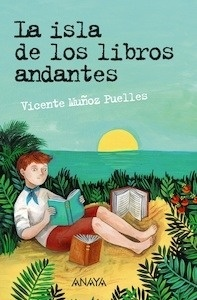 Libro: La isla de los libros andantes - Muñoz Puelles, Vicente