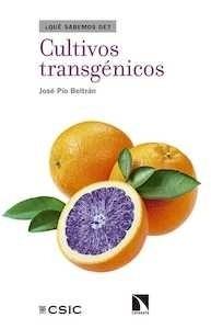 Libro: Cultivos transgénicos - Pío Beltrán, José Antonio