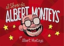 Libro: El show de Albert Monteys - Monteys Homar, Albert