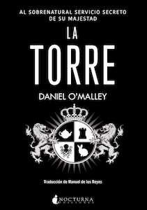 Libro: La torre - O'Malley, Daniel
