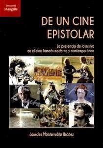 Libro: DE UN CINE EPISTOLAR - Monterrubio Ibáñez, Lourdes