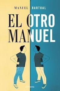 Libro: El otro Manuel - BARTUAL, MANUEL