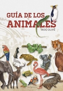 Libro: Guía de los animales - Olivé Pous, Roc