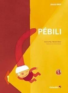 Libro: Pébili - De Puig I Olivé, Irene